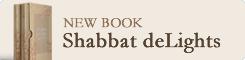 Shabbat deLights - Buy the Book!