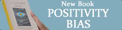 Positivity Bias